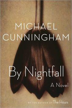 by nightfall, by michael cunningham