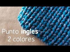 ▶ Como hacer Bufanda de 2 colores - Telar: Punto Ingles 2 colores - YouTube