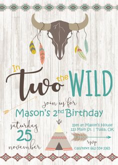 In TWO the Wild birthday invitation, tribal birthday invitations, 2nd birthday, invite, aztec, boho chic, bohemian, Printable Invitation  This listing is for a PRINTABLE one-sided invitation for you to print at home or print through a print shop.  This card comes as 4x6 or 5x7. Everything is sent through email only for you to print yourself. Nothing will be shipped to you, so no more waiting or paying for the post!  How to customize: Please list during checkout: Name Age Date/Time/L...
