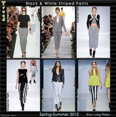 Serve with a slice of lemon!  Black & White Striped Pants  Trend for Spring 2013