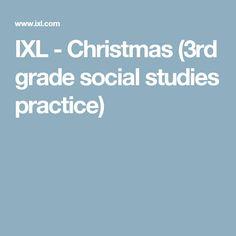 IXL - Christmas (3rd grade social studies practice)