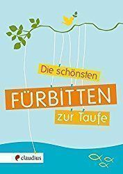 Fürbitten für die Taufe – Tauffürbitten – Invitation Ideas for 2020 Lamaze Classes, Baby Cupcake, Beautiful Prayers, Baby Co, Diy Baby, Design Your Dream House, Baby Cribs, Best Part Of Me, Gifts For Family