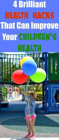 4 awesome ways you can improve your kid's health!