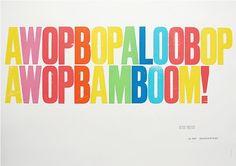 AWOPBOPALOOBOP  AWOPBAMBOOM!  TOOTI FRUITI ...