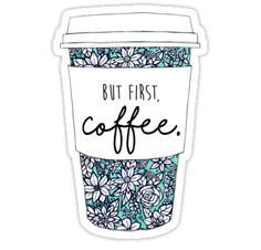"""""""Floral Coffee"""" Stickers by aterkaderk Printable Stickers, Cute Stickers, Snapchat Stickers, Cute Kawaii Drawings, Coffee Is Life, Happy Coffee, Coffee Talk, Tumblr Stickers, Aesthetic Stickers"""