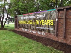 North Hennepin Community College gets some really big banners for their 50th Anniversary!