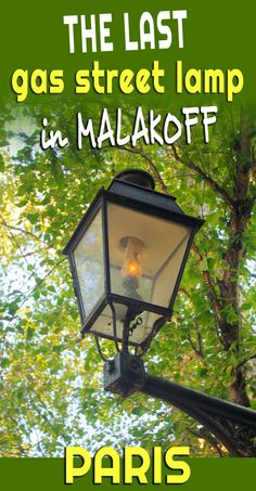 09eff141d4bd Meet Léon, the last gas streetlamp in Paris (actually the suburb of  Malakoff)