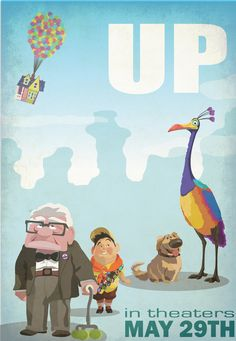 Up movie poster  <3 this movie  sad, funny, sweet and adorable characters