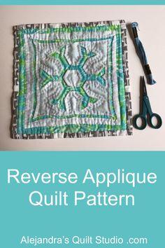 Reverse Applique Quilt Pattern Quilting Projects, Quilting Ideas, Applique Quilt Patterns, Reverse Applique, Ale, Free Pattern, Quilt Studio, Sewing, Scrappy Quilts