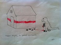 T-Rex trying to paint his house