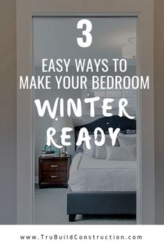 3 Easy Ways to Make Your Bedroom Winter Ready - Create a cozy oasis in your bedroom this winter with these easy tips and tricks! #bedroommakeover #winterwonderland #cozybedroom #DIY #bedroomremodel #cozy
