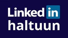 Opi käyttämään LinkedIniä sekä laittamaan profiili ja asetukset kuntoon. (15.6.2016)