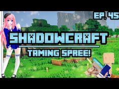 Taming Spree! | ShadowCraft | Ep. 45 - YouTube Minecraft Single Player, Cat Crying, Minecraft Mods, Board, Youtube, Youtubers, Planks, Youtube Movies