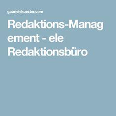 Redaktions-Management - ele Redaktionsbüro