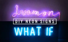 DIY NEON SIGN DECOR + ANNOUNCEMENT  |  THE SORRY GIRLS. I really whant to try this so bad :)