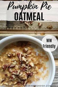Hot Oatmeal Recipe, Healthy Oatmeal Recipes, Delicious Breakfast Recipes, Healthy Food, Pumpkin Pie Oatmeal, Pumpkin Breakfast, Breakfast Dishes, Clean Breakfast, Breakfast Ideas