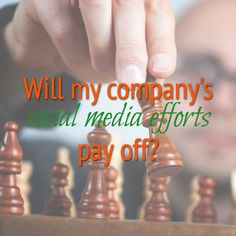 Business Question: Will my company's social media efforts pay off? | Social Success Marketing® Real Estate News, Social Media Marketing, Effort, Infographic, How To Remove, This Or That Questions, Startups, Entrepreneur, Join