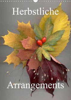 Herbstliche Arrangements - CALVENDO Kalender