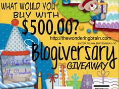 Win $500 worth of Paypal Cash at WonderingBrain Blogiversary Giveaway.