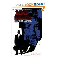 100 Bullets Vol. 1: First Shot, Last Call: Amazon.co.uk: Dave Johnson, Eduardo Risso, Brian Azzarello: Books