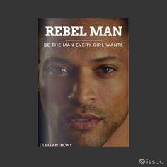 REBEL MAN Mag Issue #1 Editor in Chief: Cihan Serdaroğlu