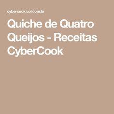Quiche de Quatro Queijos - Receitas CyberCook