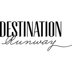 bebe Destination Runway ❤ liked on Polyvore featuring text, words, quotes, articles, backgrounds, phrase and saying