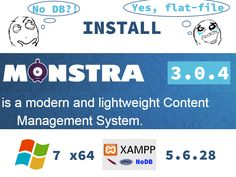Install MonstraCMS 3.0.4 on Windows 7 localhost - opensource flat-file CMS ( XAMPP 5.6.28 )