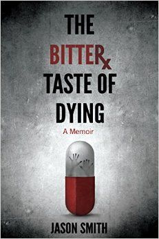 """Book review: """"The Bitter Taste of Dying isn't just a riveting story of addiction and recovery. It's a story of self-discovery and hope, too."""""""