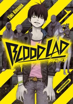 Blood lad: actually if you have a smart phone you can get a manga app that let's you read almost all the manga you want to read, go to your App Store and download Manga Rock, it's amazing!!