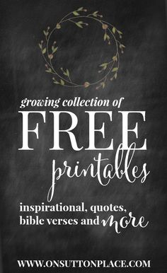 Inspirational Free Printables: Instant Downloads - On Sutton Place