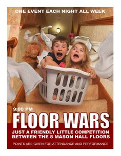 Floor Wars  Program  flyer for residence hall programs.  Are you an RA looking for program ideas?  Do you feel creative, but are just too busy to create nice looking program flyers?  Check these downloadable flyers out.  You can change the text to fit your program and then boom, you are back to your regular life!