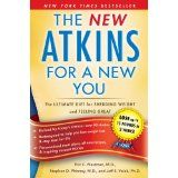New Atkins for a New You: The Ultimate Diet for Shedding Weight and Feeling Great. (Paperback)By Jeff Volek