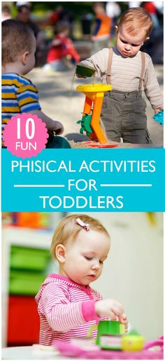 Fun physical activities for toddlers to get up and moving!