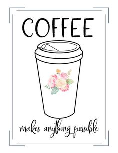 Free Printables - Coffee Theme. Create unique gifts for friends and family using free printables just like these ones.Perfect for coffee addicts everywhere!