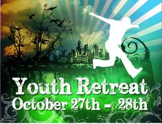 St. Matthew's Fall Youth Retreat, Oct 27-28th: ALL Youth (7th-12th graders) are invited to join us for our youth ministry's fall retreat at Camp Highroad! There is NO COST for this retreat but adult leaders are need to help drive, cook, and lead small groups. Registration forms can be found at the information table.