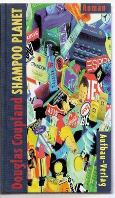 Nr. 45: Shampoo Planet von Douglas Coupland Douglas Coupland, Planets, Shampoo, Reading, Plants