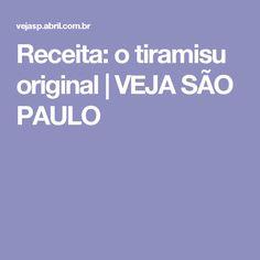 Receita: o tiramisu original   VEJA SÃO PAULO