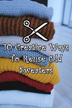 I love upcycling my old sweaters for DIY craft projects. Here are 10 Creative Ideas To Reuse Old Sweaters. Sewing Hacks, Sewing Tutorials, Sewing Patterns, Diy Craft Projects, Sewing Projects, Craft Ideas, Bandeau Crochet, Fabric Crafts, Sewing Crafts