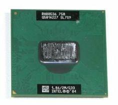 Intel® Pentium® M Processor 750 SL7S9 CPU by Intel. $56.15. Intel Pentium M 750 1.86 GHz Centrino CPU   sSpec Number: SL7S9  CPU Speed: 1.86 GHz  Bus Speed: 533 MHz  Bus/Core Ratio: 14  L2 Cache Size 2 MB  L2 Cache Speed: 1.86 GHz