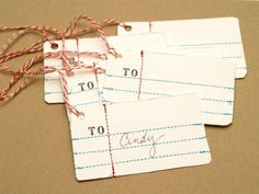 Anthro Penmanship Gift Tags -  So cute but looks like it may take some time…..  print on cardstock and sew the lines.