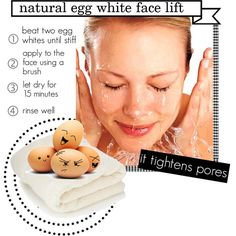 natural egg white face lift - it tightens pores!