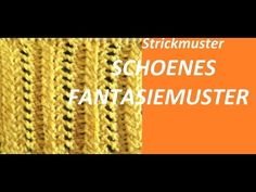 Strickmuster *SEHR SCHOENES FANTASIEMUSTER* - YouTube