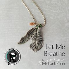 Image of Let Me Breathe NTIO Necklace by Tyler Carter & Michael Bohn