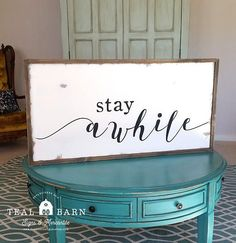 STAY AWHILE Hand Painted Rustic Wood Sign with Farmhouse