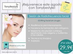 Rejuvenece este agosto con TonyBestyle  PROMOCIÓN Radiofrecuencia facial: 29,90€ (antes 45€)    ¡Aprovecha la oferta!    + info y promociones: 937426056 / www.tonybestylebcn.com   Reserva tu hora por WHATSAPP: 674075193