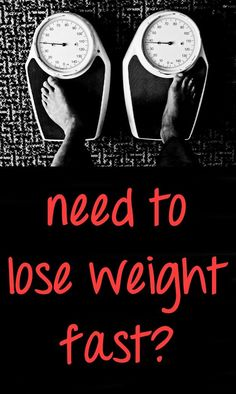How to lose weight in a hurry