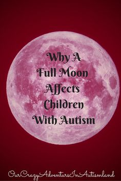 """Why a full moon affects children with autism can be an interesting question. Think about it for a minute. The word lunacy comes from Latin 'luna' which is the moon, because the full moon was believed to make people behave in a crazy way. Some of our children's behaviors can border on lunacy during the...<a href=""""http://ourcrazyadventuresinautismland.com/why-a-full-moon-affects-children-with-autism/"""">Read More »</a>"""