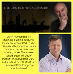Jim Palmer discusses newsletter marketing and client retention on The Contractor's Corner with Henry Goudreau #contractors #retention #marketing http://www.blogtalkradio.com/coachforcontractors/2013/06/24/the-contractors-corner
