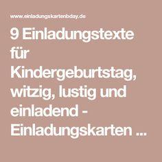 Schön 9 Einladungstexte Für Kindergeburtstag, Witzig, Lustig Und Einladend    Einladungskarten Geburtstag